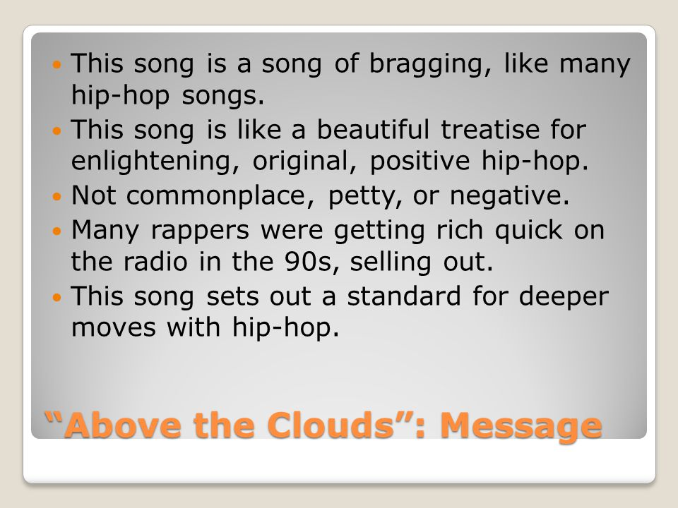 Above the Clouds : Message