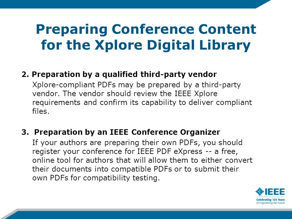 Preparing Conference Content for the Xplore Digital Library