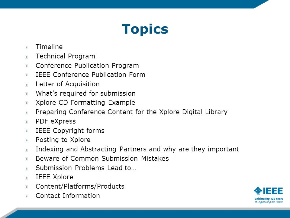 Topics Timeline Technical Program Conference Publication Program