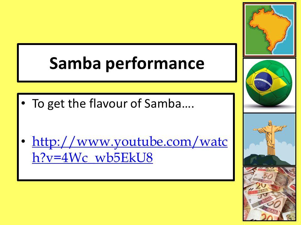 Samba performance To get the flavour of Samba….