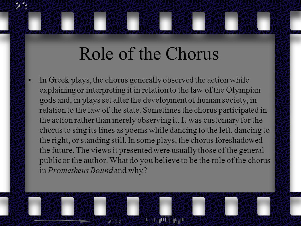 Role of the Chorus