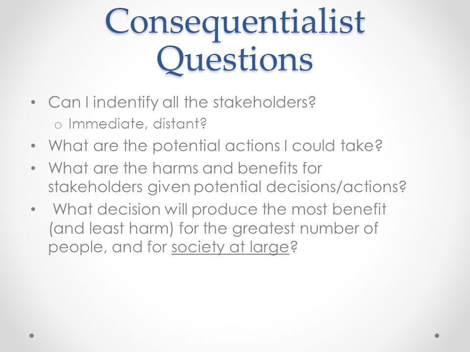 Consequentialist Questions