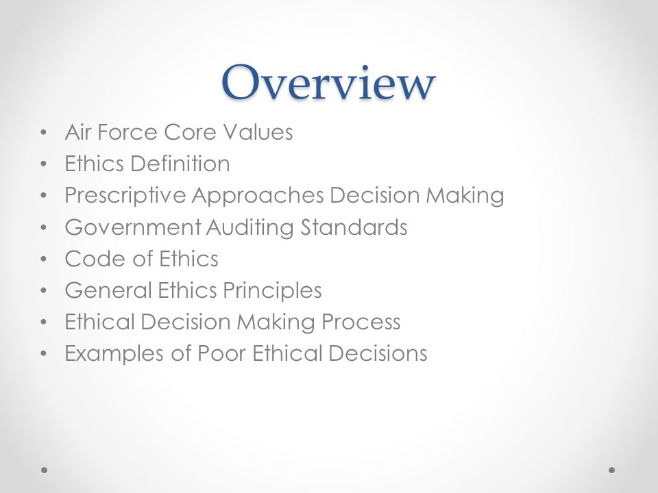 Overview Air Force Core Values Ethics Definition