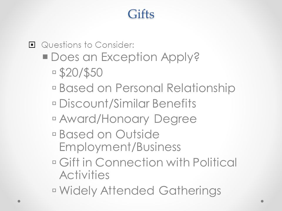 Gifts Does an Exception Apply $20/$50 Based on Personal Relationship