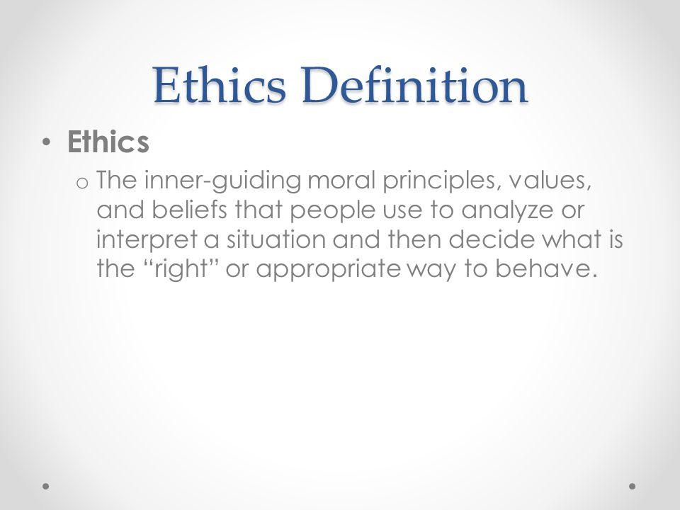 Ethics Definition Ethics