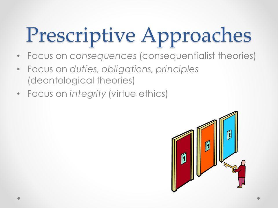 Prescriptive Approaches