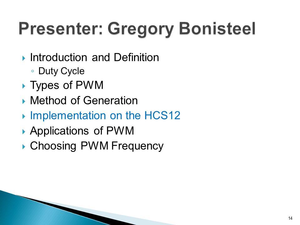 Presenter: Gregory Bonisteel