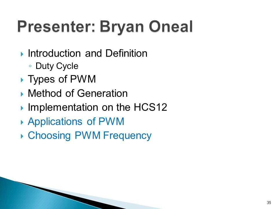 Presenter: Bryan Oneal