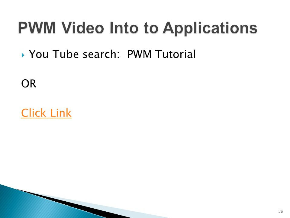 PWM Video Into to Applications