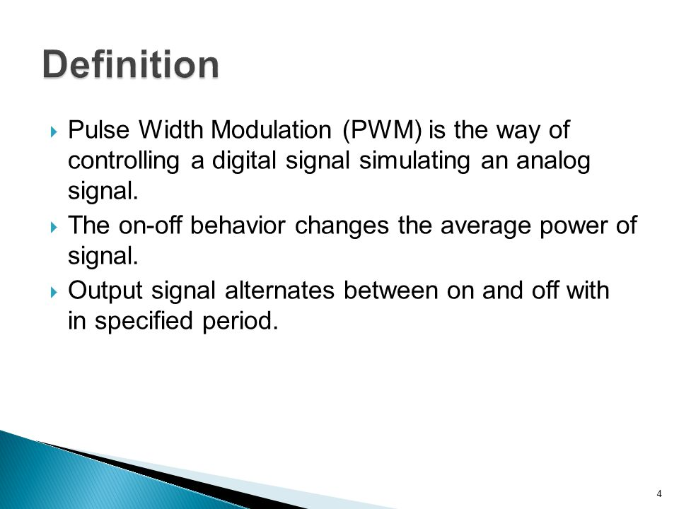 Definition Pulse Width Modulation (PWM) is the way of controlling a digital signal simulating an analog signal.