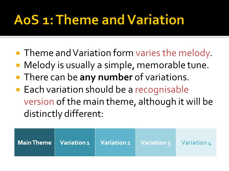 AoS 1: Theme and Variation