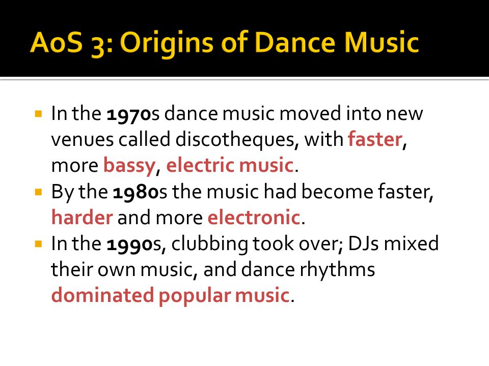 AoS 3: Origins of Dance Music