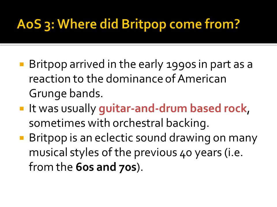 AoS 3: Where did Britpop come from