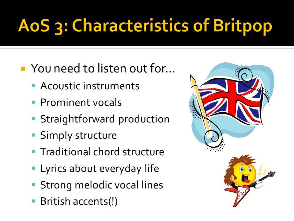 AoS 3: Characteristics of Britpop