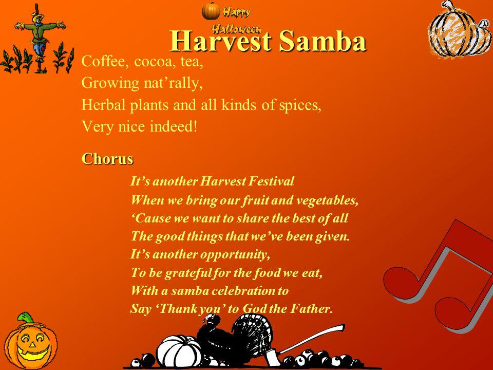 Harvest Samba Coffee, cocoa, tea, Growing nat'rally,