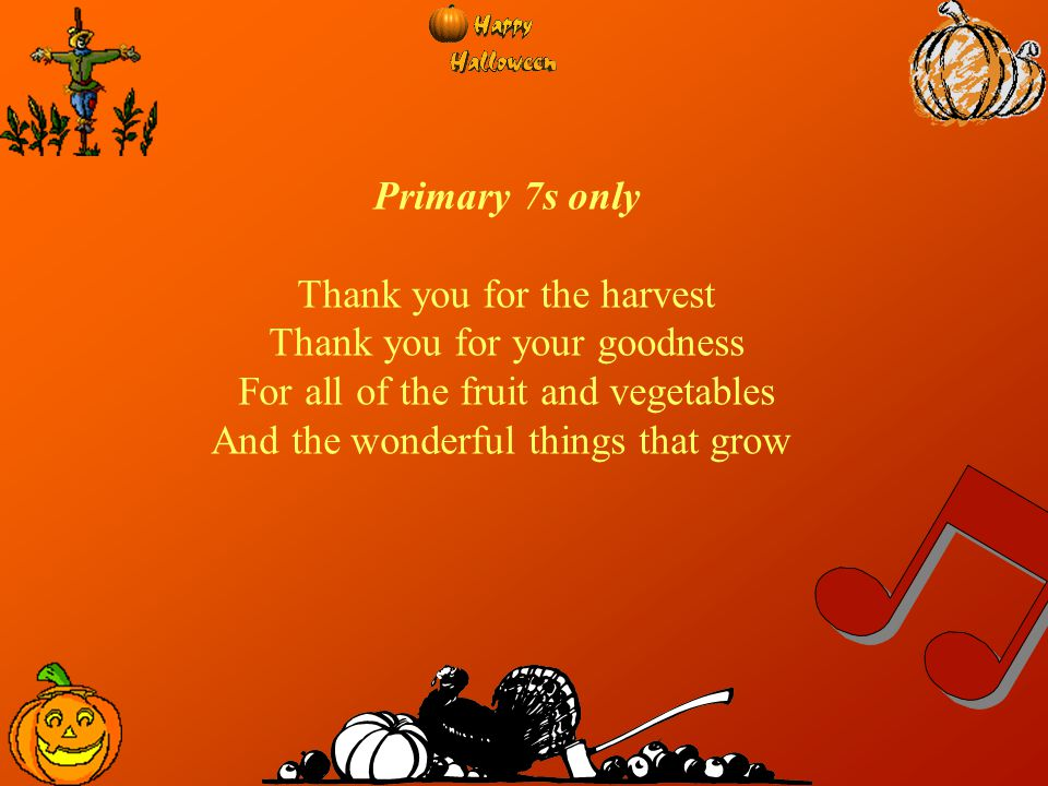 Thank you for the harvest Thank you for your goodness