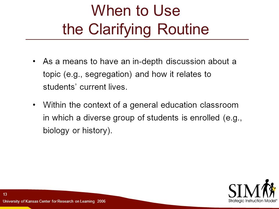 When to Use the Clarifying Routine