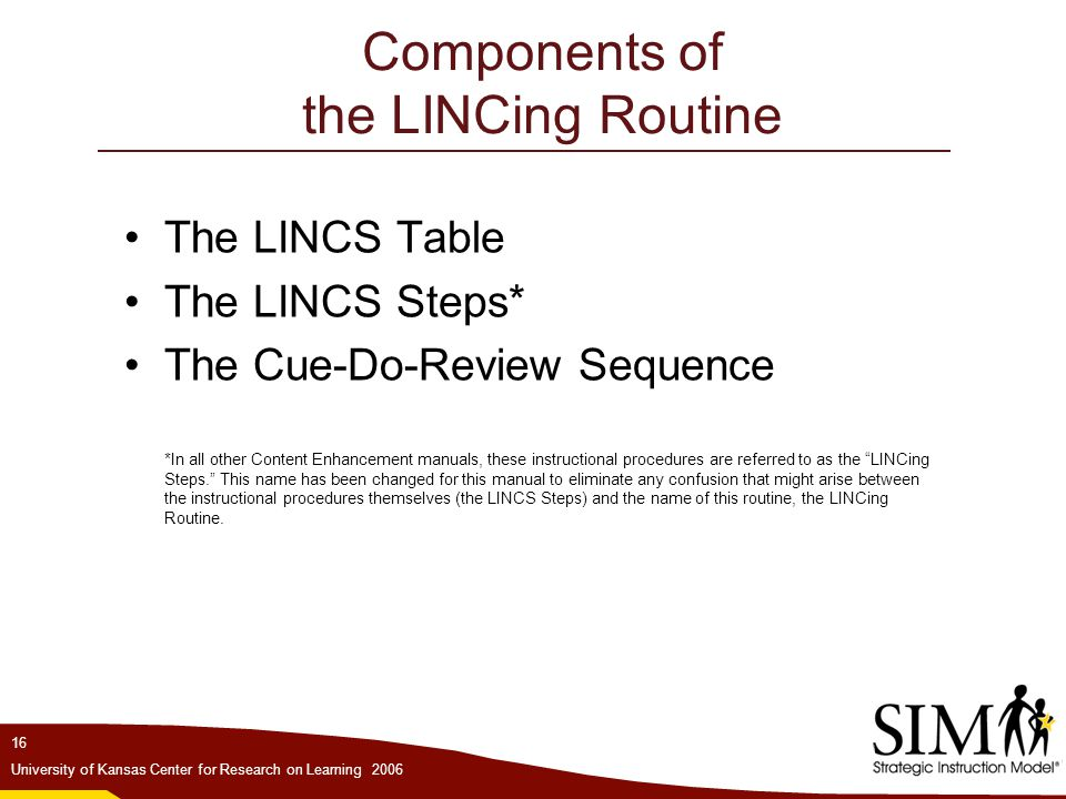 Components of the LINCing Routine