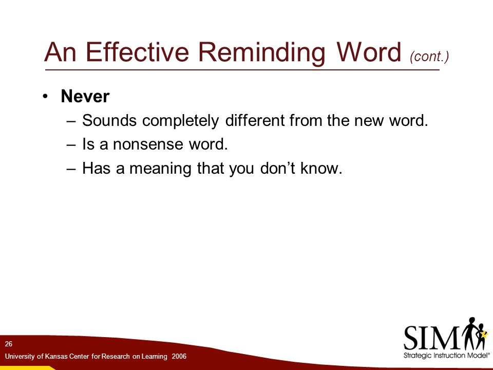 An Effective Reminding Word (cont.)