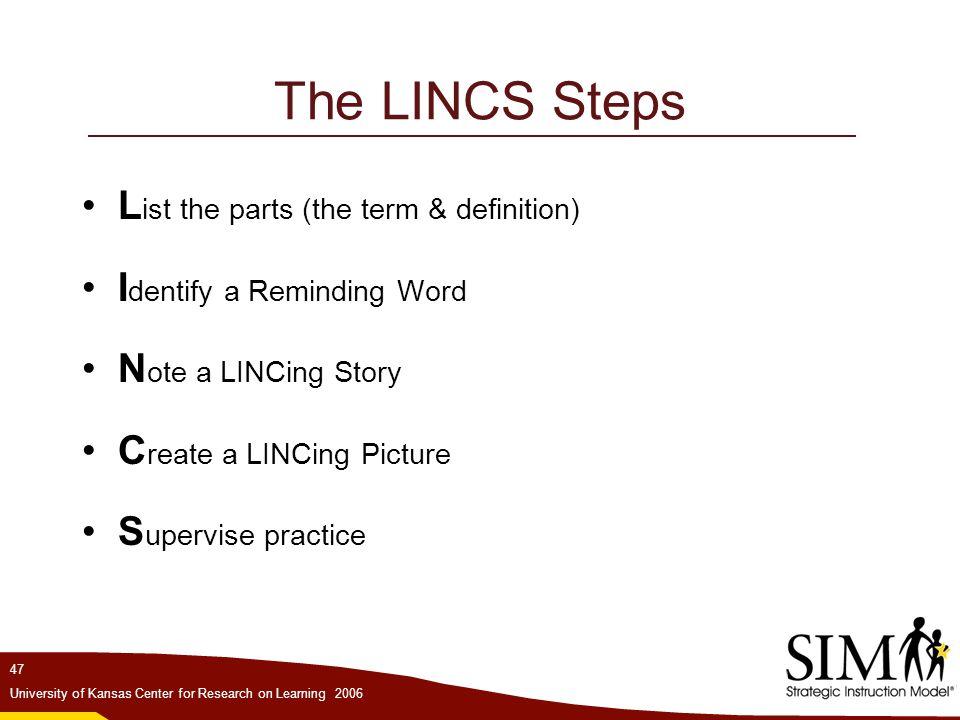 The LINCS Steps List the parts (the term & definition)