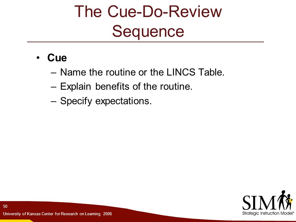 The Cue-Do-Review Sequence