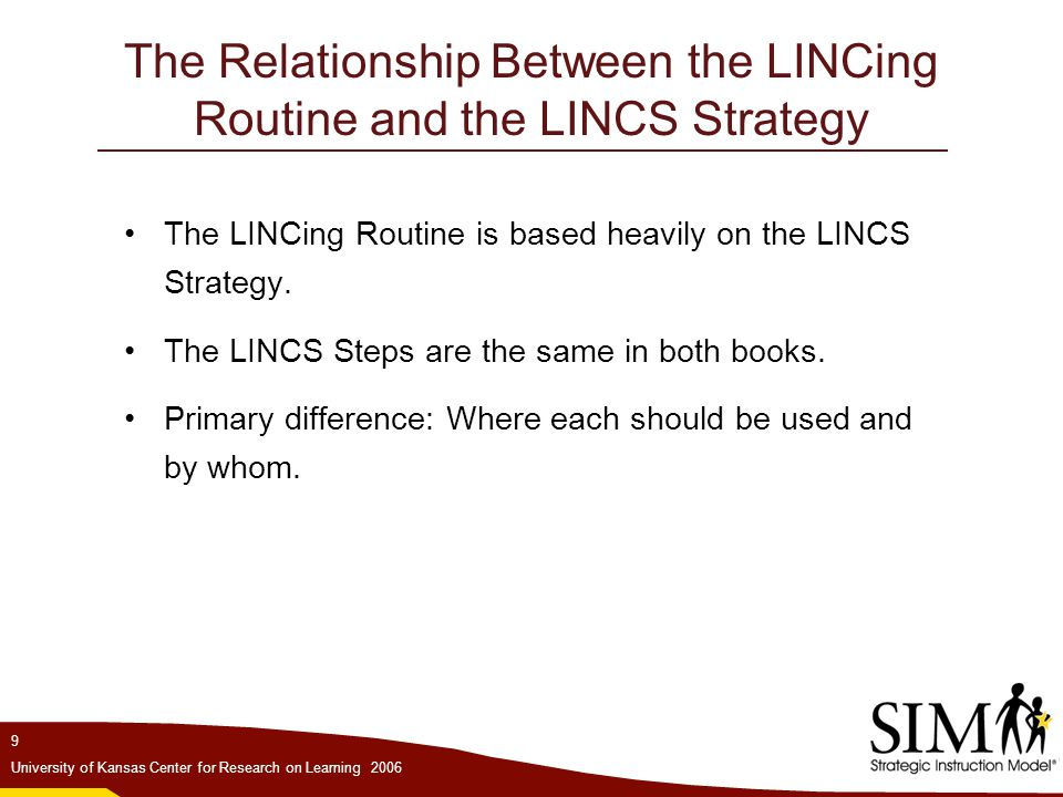 The Relationship Between the LINCing Routine and the LINCS Strategy