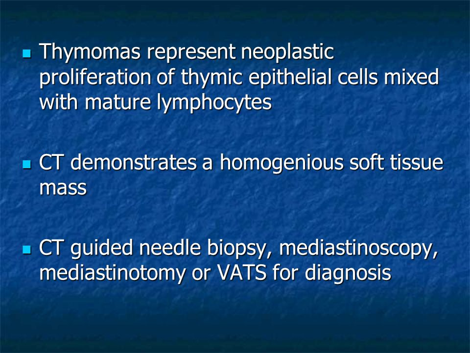 Thymomas represent neoplastic proliferation of thymic epithelial cells mixed with mature lymphocytes