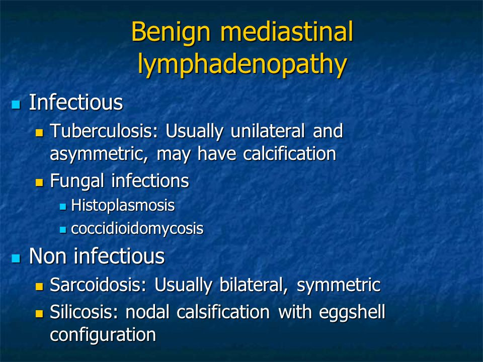 Benign mediastinal lymphadenopathy