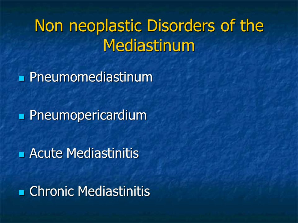 Non neoplastic Disorders of the Mediastinum