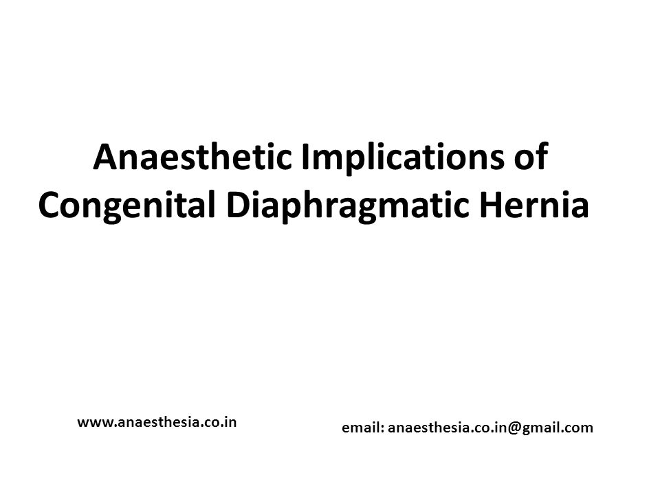 Anaesthetic Implications of Congenital Diaphragmatic Hernia