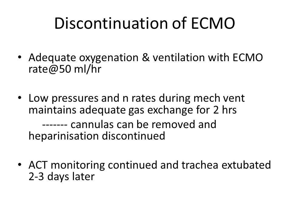 Discontinuation of ECMO