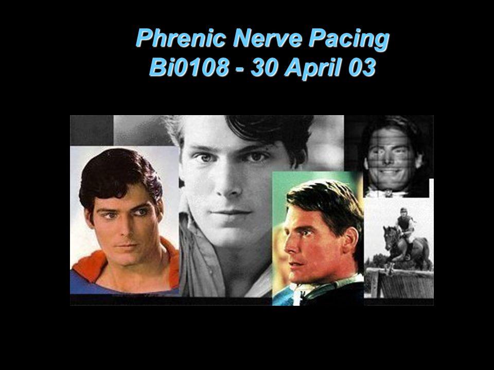 Phrenic Nerve Pacing Bi0108 - 30 April 03
