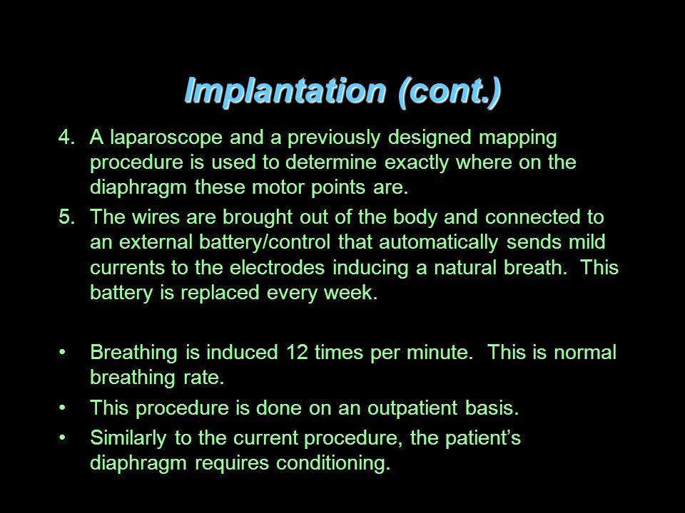 Implantation (cont.)