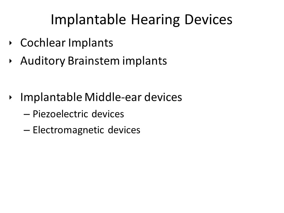 Implantable Hearing Devices