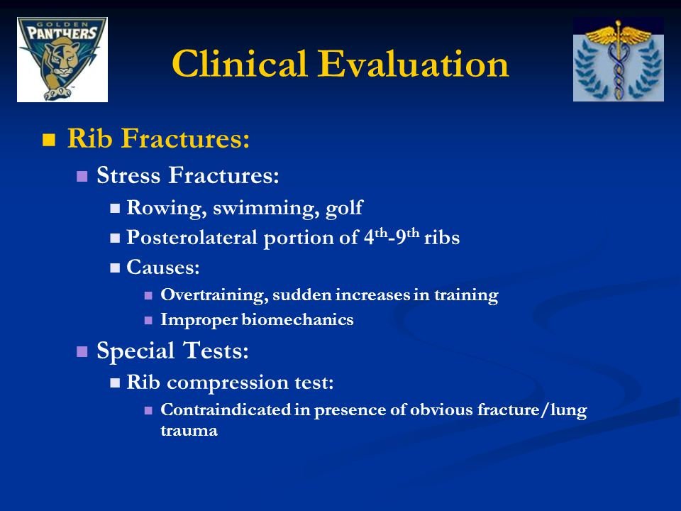 Clinical Evaluation Rib Fractures: Stress Fractures: Special Tests: