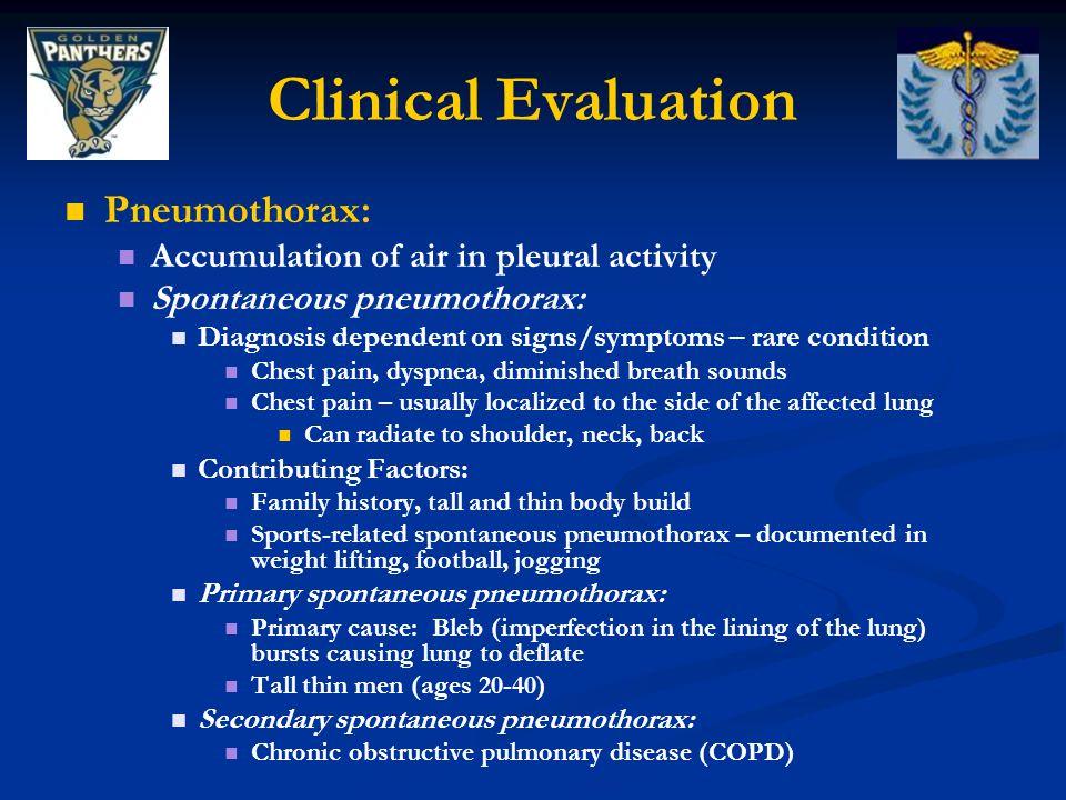 Clinical Evaluation Pneumothorax: