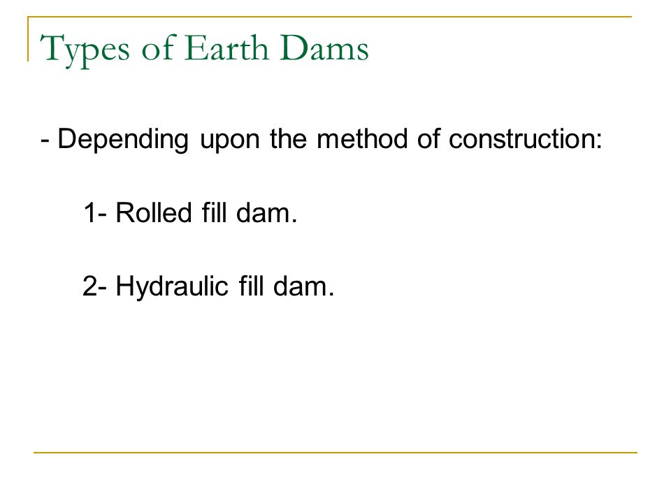 Types of Earth Dams - Depending upon the method of construction: