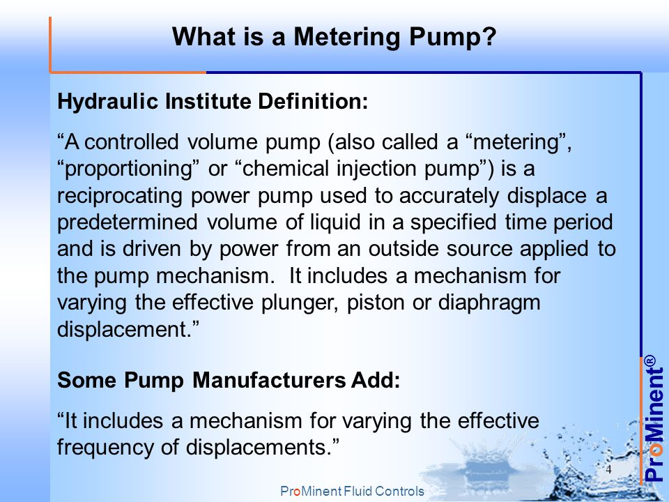 What is a Metering Pump Hydraulic Institute Definition: