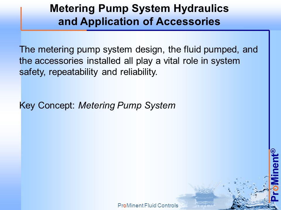 Metering Pump System Hydraulics and Application of Accessories