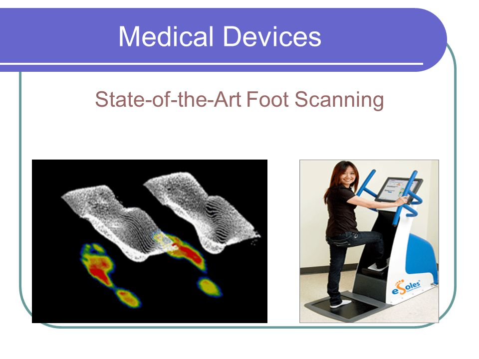 State-of-the-Art Foot Scanning