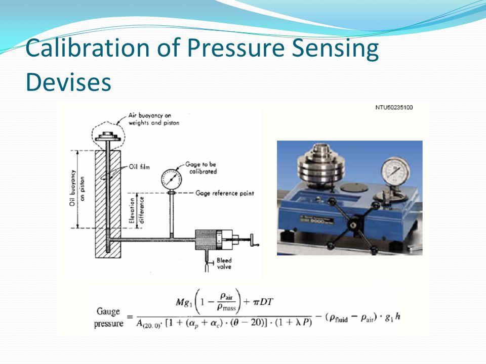 Calibration of Pressure Sensing Devises