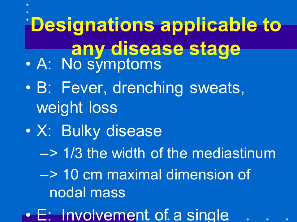 Designations applicable to any disease stage
