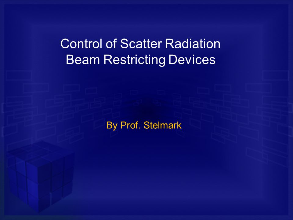 Control of Scatter Radiation Beam Restricting Devices