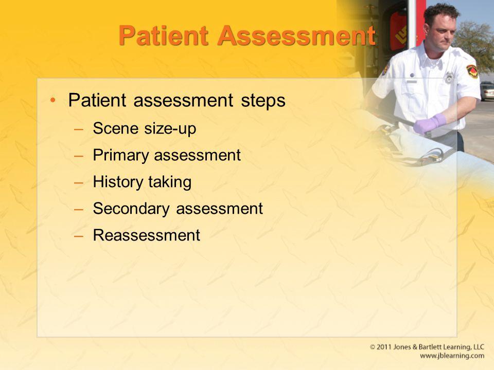 Patient Assessment Patient assessment steps Scene size-up