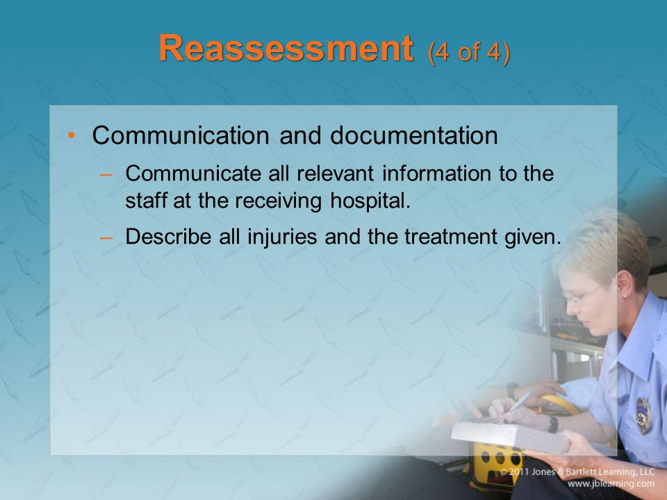 Reassessment (4 of 4) Communication and documentation