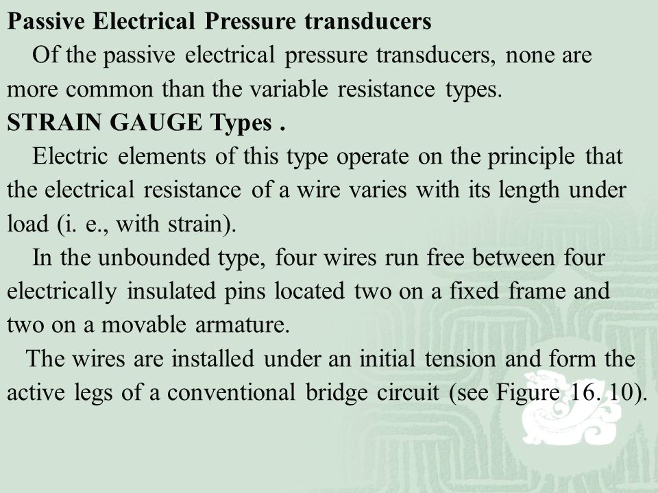 Passive Electrical Pressure transducers