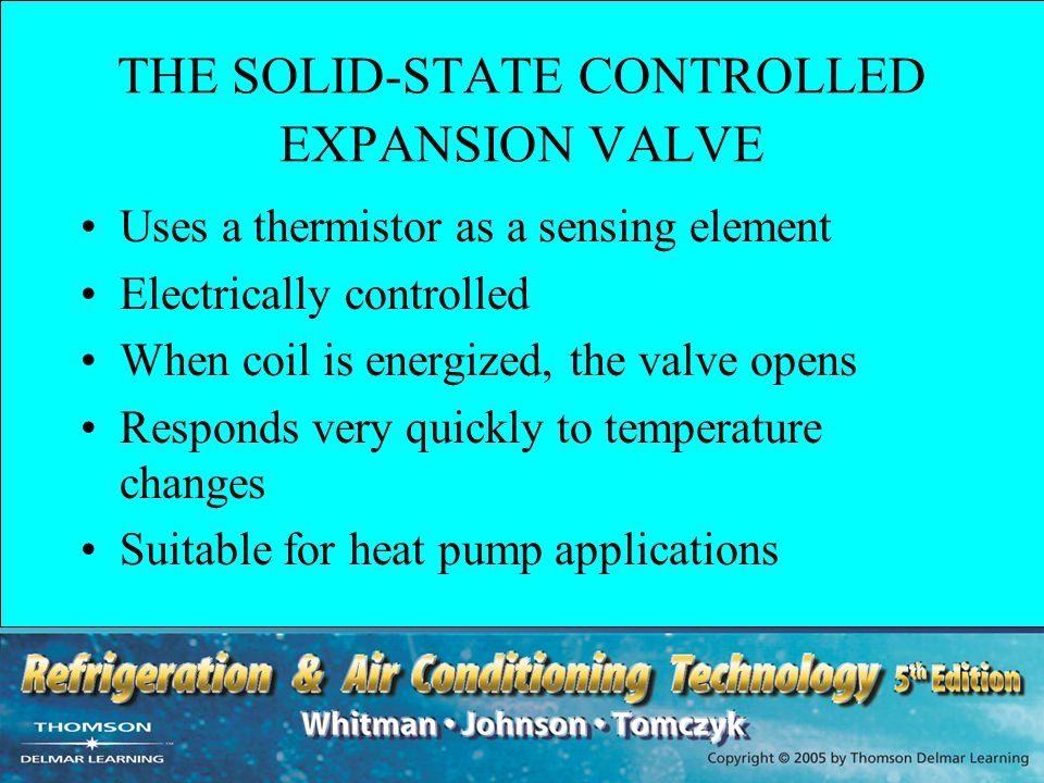 THE SOLID-STATE CONTROLLED EXPANSION VALVE