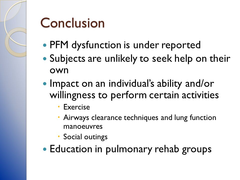 Conclusion PFM dysfunction is under reported