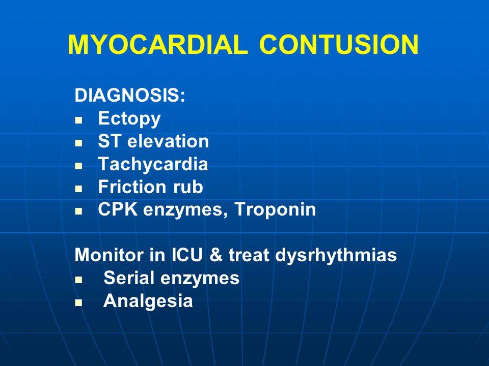 MYOCARDIAL CONTUSION DIAGNOSIS: Ectopy ST elevation Tachycardia