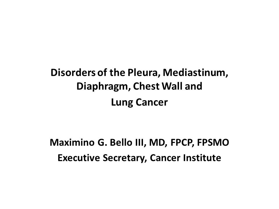 Disorders of the Pleura, Mediastinum, Diaphragm, Chest Wall and Lung Cancer